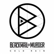 album COLD RAIN - BLACKMAIL OF MURDER