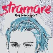 album Non preoccuparti - STRAMARE