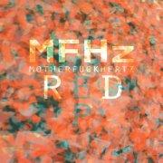 album Red EP - MFHz - MotherFuckHertz