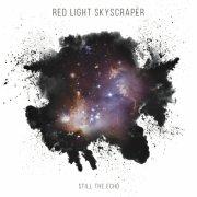 album Still the Echo - Red Light Skyscraper