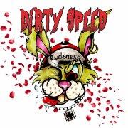 album Rudeness - Dirty Speed