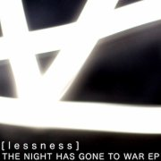 The Night Has Gone To War Ep