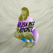 album Elisa Bee x Rockit - Elisa Bee