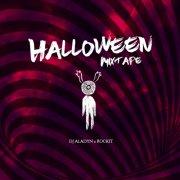 album Halloween Mixtape x Rockit - Dj Aladyn