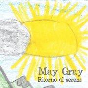 album RITORNO AL SERENO - May Gray