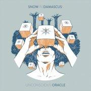 album Unconscious Oracle - Snow In Damascus!