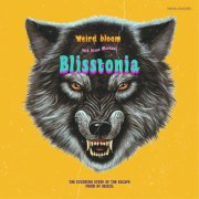 album Blisstonia - Weird Bloom