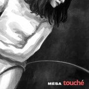 album Touché - Mèsa