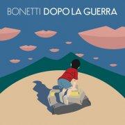 album Dopo la guerra - Bonetti