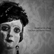 Sad Dolls And Furious Flowers