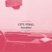 album Anecdotes - City Final