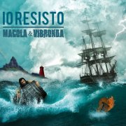 album IO RESISTO - Macola & Vibronda