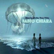 album Storia Della Tua Vita - Fabio Chiara