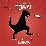 album Tutti giù per Terra! [lato A] - Karama