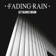 album Let Silence Begin - Fading Rain