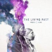 album The Living Past - Piqued Jacks
