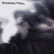 album Grand Mal - Grand Mal