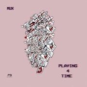 album PLAYING 4 TIME - Mux