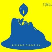 album AcidaBasicaErotica - UNA (Marzia Stano)