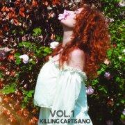 album Killing Cartisano Vol. I - Killing Cartisano