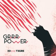 album GRRR POWER - IO e la TIGRE