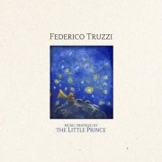 album Music Inspired by The Little Prince - Federico Truzzi