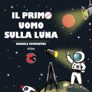 album Il Primo Uomo sulla luna - DanieleCostantini
