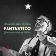 album Fantastico (Spettacolo d'arte varia) - leonardomariafrattini