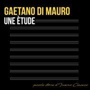 album Une Ètude - Piccole storie d'Inverno Classico - GaetanoDiMauro