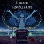 album Tenebra è la Notte ed altri racconti di buio e crepuscoli - Murubutu