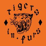 """Tigers In Furs - 7"""" (Killer Gull Rec.)"""