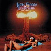 album No(w) Future - Jesus Franco & The Drogas