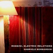 Rossini, Electric Relations
