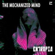 The Mechanized Mind