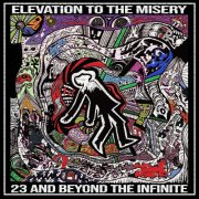 Elevation to the misery