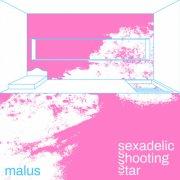 Sexadelic Shooting Star