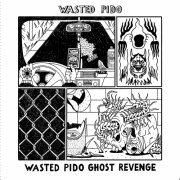 WASTED PIDO GHOST REVENGE