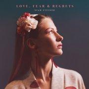 Love, Fear & Regrets