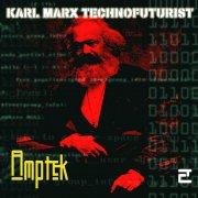Karl Marx Technofuturist
