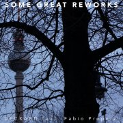 Some Great Reworks - feat. Fabio Properzi