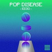 POP DISEASE