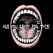Are you ready for this?