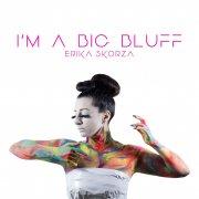 I'm A Big Bluff