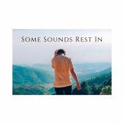 Some Sound Rest In