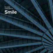 The name of this band is Smile