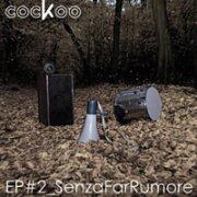 EP#2_SenzaFarRumore