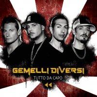 Gemelli diversi discografia album compilation canzoni e brani - Discografia gemelli diversi ...