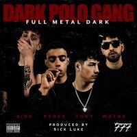 Dark Polo Gang - Discografia - Album - Compilation - Canzoni e brani 45a36f7f2fcb