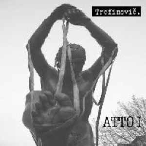 album Atto I - Trofimovic