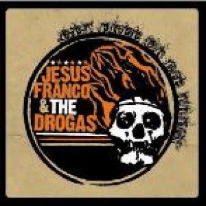 album Get Free Or Die Tryin' - Jesus Franco & The Drogas